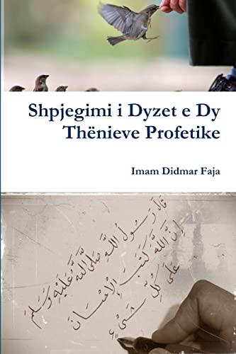 9781312764651: Shpjegimi i Dyzet e Dy Thënieve Profetike