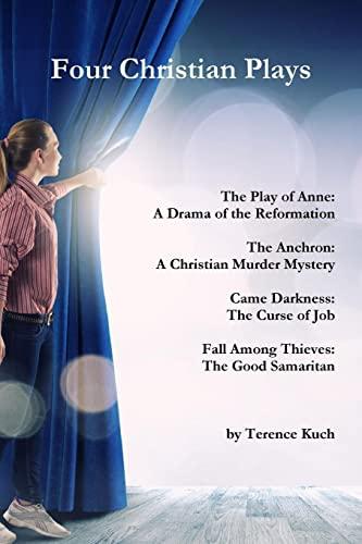 9781312770102: Four Christian Plays