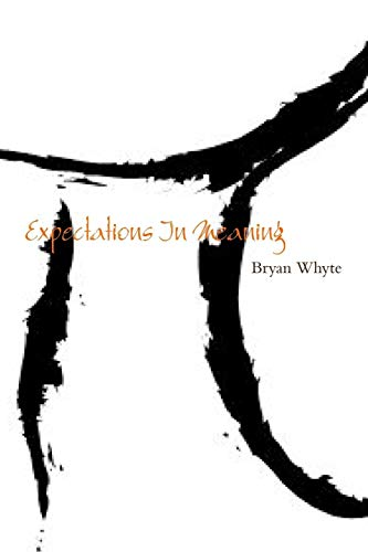 Expectations In Meaning: Whyte, Bryan