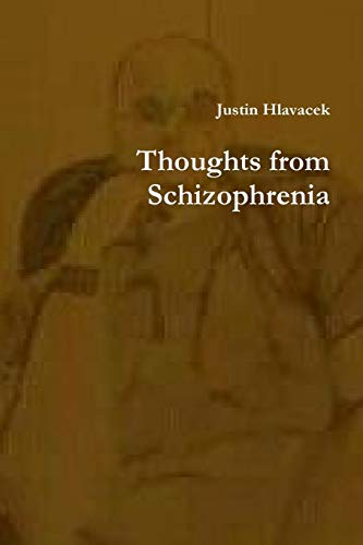 9781312792753: Thoughts from Schizophrenia