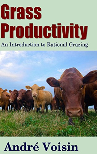 9781312832848: Grass Productivity: An Introduction to Rational Grazing