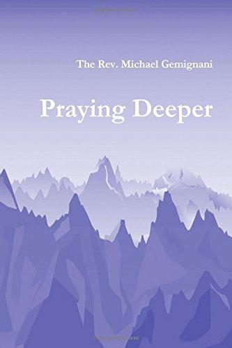 9781312852044: Praying Deeper