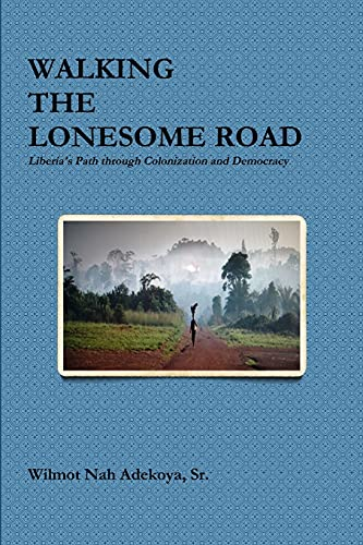 9781312854840: Walking the Lonesome Road