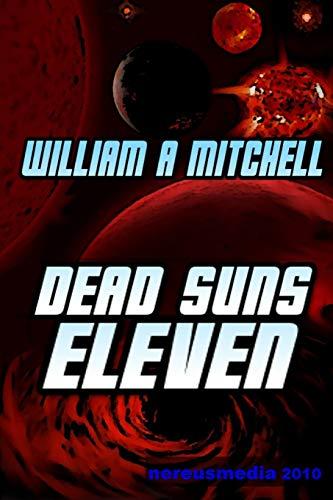 9781312869578: Dead Suns Eleven