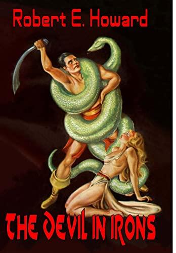9781312877542: The Devil in Iron