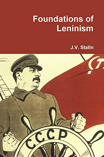 9781312883888: Foundations of Leninism