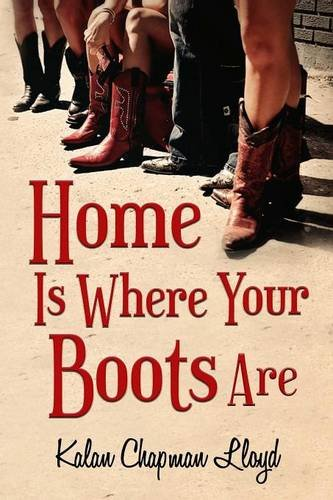 9781312888289: Home Is Where Your Boots Are