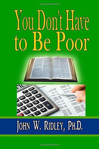 9781312896840: You Don't Have to Be Poor: So Plan Your Future