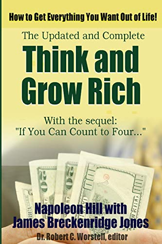 Think and Grow Rich, Updated and Complete: Robert C. Worstell