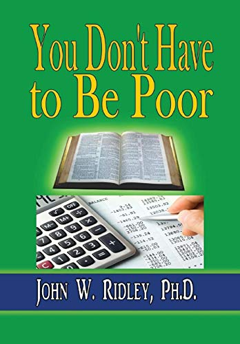 9781312907140: You Don't Have to Be Poor: So Plan Your Future