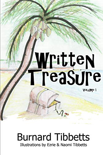 9781312918597: Written Treasure Volume 1