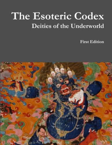 9781312935464: The Esoteric Codex: Deities of the Underworld
