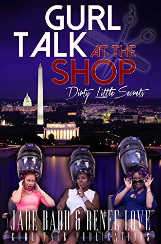 9781312937192: Gurl Talk At the Shop Dirty Little Secrets