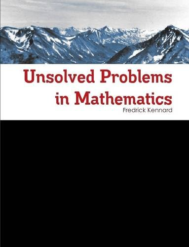 9781312938113: Unsolved Problems in Mathematics