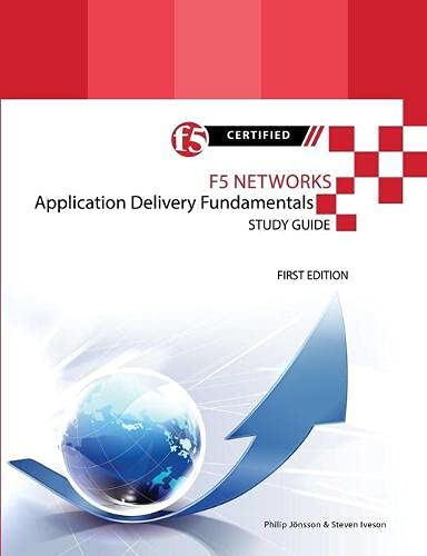 9781312940239: F5 Networks Application Delivery Fundamentals Study Guide