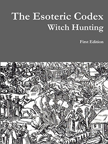 9781312942493: The Esoteric Codex: Witch Hunting