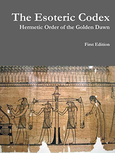 9781312944978: The Esoteric Codex: Hermetic Order of the Golden Dawn