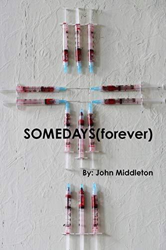 9781312947450: SOMEDAYS(forever)
