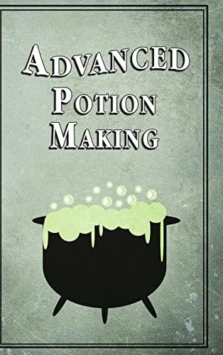 9781312947924: Advanced Potion Making
