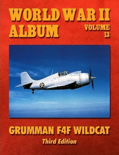 9781312960787: World War Ii Album Volume 13: Grumman F4F Wildcat