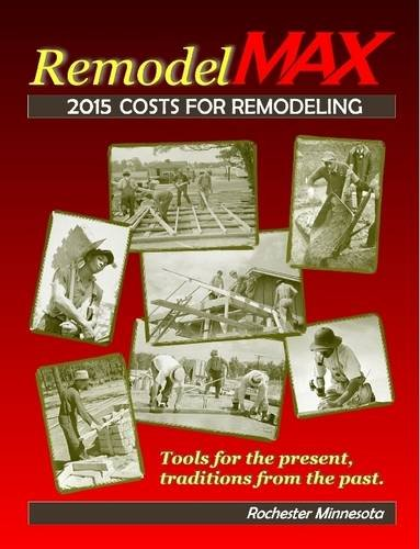 9781312961760: MN Rochester 2015 RemodelMAX Unit Cost Estimating Manual for Remodeling