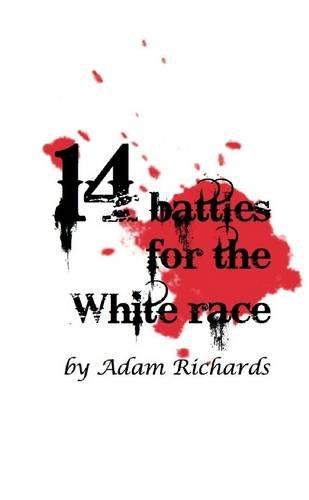 9781312973008: 14 Battles for the White Race
