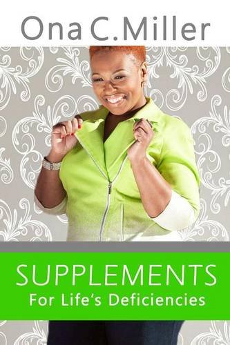 9781312974906: Supplements for Life's Deficiencies