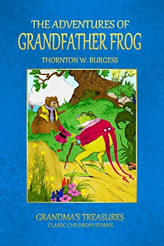 9781312978027: The Adventures Of Grandfather Frog