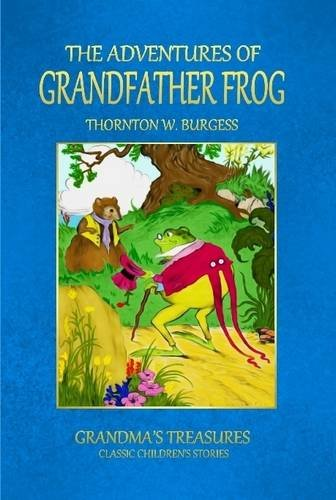 9781312978058: The Adventures of Grandfather Frog