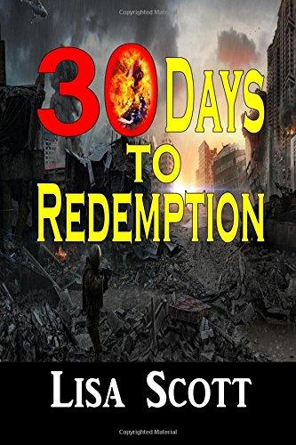 9781312984493: 30 Days to Redemption