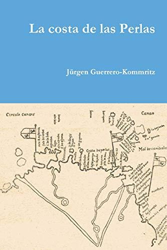 9781312985995: La costa de las Perlas (Spanish Edition)