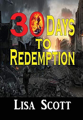 9781312988293: 30 Days to Redemption