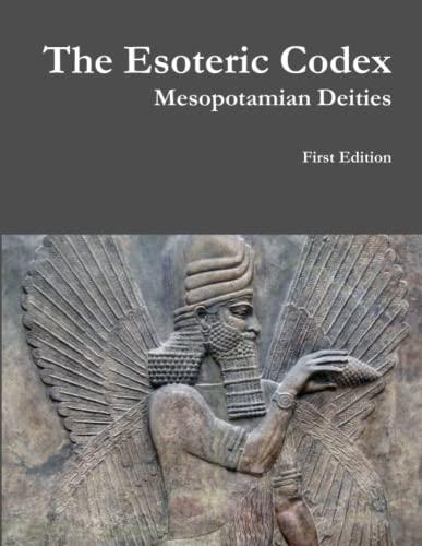 9781312990081: The Esoteric Codex: Mesopotamian Deities