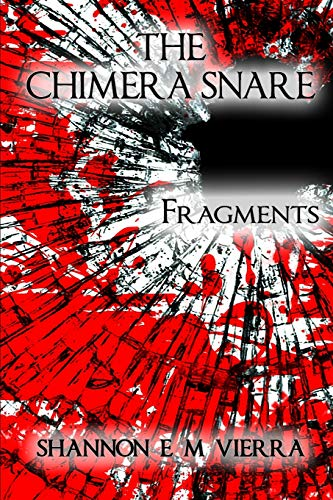 9781312994973: The Chimera Snare - Fragments