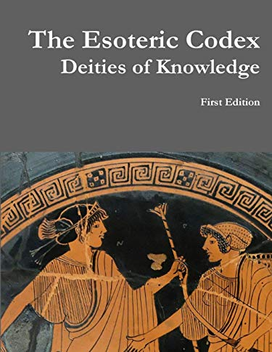 9781312998575: The Esoteric Codex: Deities of Knowledge