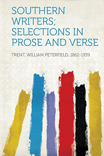 Southern Writers; Selections in Prose and Verse (Paperback)