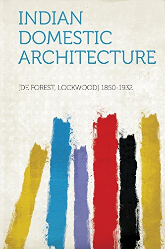 Indian Domestic Architecture: De Forest Lockwood
