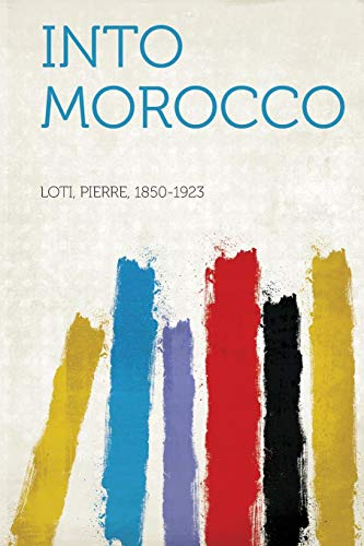 9781313507363: Into Morocco