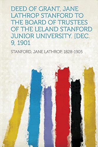 Deed of Grant, Jane Lathrop Stanford to: Stanford Jane Lathrop