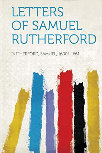 9781313584302: Letters of Samuel Rutherford