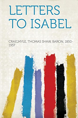 9781313585866: Letters to Isabel