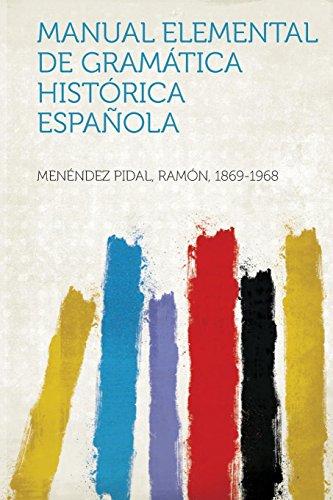 9781313696678: Manual Elemental de Gramatica Historica Espanola (Spanish Edition)