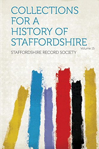 9781313909006: Collections for a History of Staffordshire Volume 15