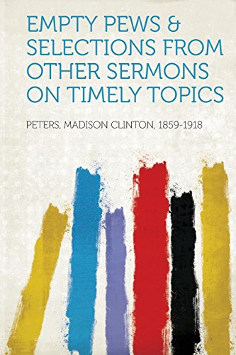 9781314009323: Empty Pews & Selections from Other Sermons on Timely Topics