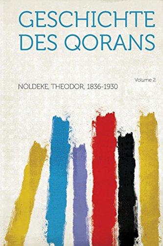 9781314036756: Geschichte Des Qorans Volume 2