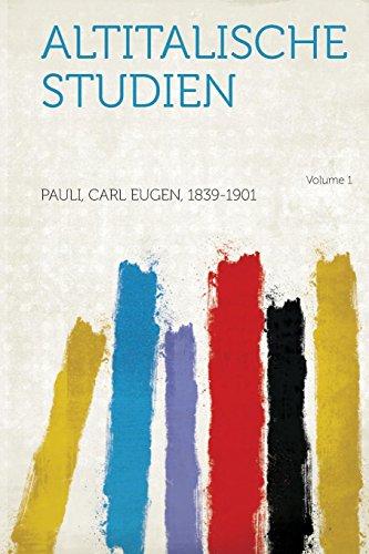 Altitalische Studien Volume 1 (Paperback): Pauli Carl Eugen