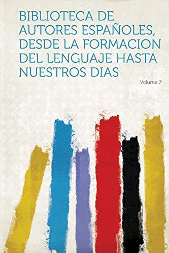 Biblioteca de Autores Espanoles, Desde La Formacion