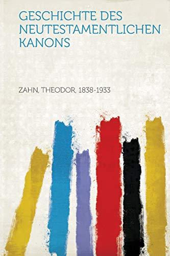 9781314302912: Geschichte Des Neutestamentlichen Kanons