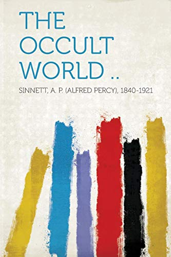 9781314518498: The Occult World ..