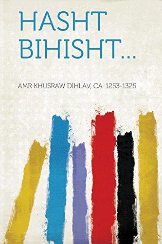 Hasht Bihisht. (Paperback): Amr Khusraw Dihlav